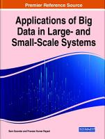 Applications of Big Data in Large  and Small Scale Systems PDF