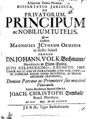 Diss. iur. de privatorum, principum ac nobilium tutelis