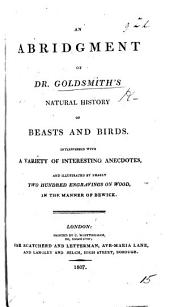 An abridgement of Dr. Goldsmith's natural history of beasts and birds, etc