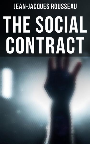 Download THE SOCIAL CONTRACT Book
