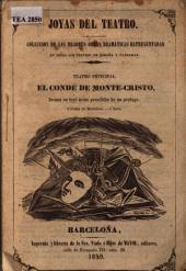 El Conde de Monte-Cristo: drama en tres actos precedido de un prólogo
