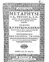 Disputatio metaphysica, physica, logica