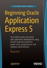 Beginning Oracle Application Express 5 PDF