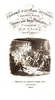 German Popular Stories  translated  by Edgar Taylor  from the Kinder und Hausm  rchen  collected by M  M  Grimm  from oral tradition   With engraved plates by George Cruikshank   PDF