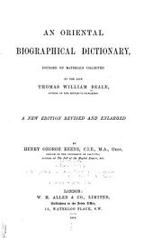 An Oriental Biographical Dictionary: Founded on Materials Collected by the Late Thomas William Beale