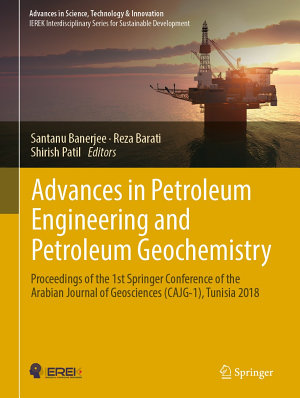 Advances in Petroleum Engineering and Petroleum Geochemistry PDF