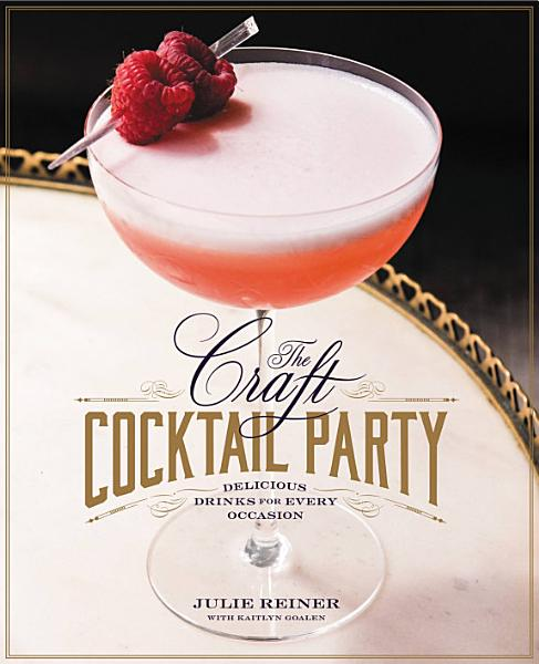 Download The Craft Cocktail Party Book