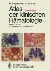 Atlas der klinischen Hämatologie: Ausgabe 2