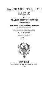 La Chartreuse de Parme: Volume 1