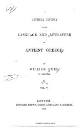 A Critical History of the Language and Literature of Antient [sic] Greece: Volume 5