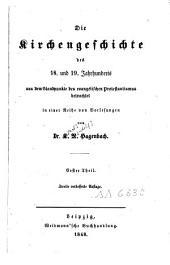Die Kirchengeschichte des 18. und 19. Jahrhunderts: Band 1