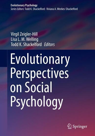Evolutionary Perspectives on Social Psychology PDF