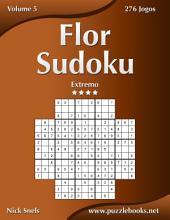Flor Sudoku - Extremo - Volume 5 - 276 Jogos