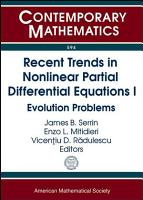 Recent Trends in Nonlinear Partial Differential Equations I PDF