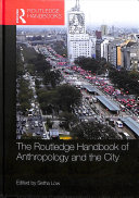 The Routledge Handbook of Anthropology and the City PDF