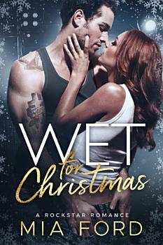 Wet For Christmas PDF