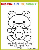 Coloring Book for Toddlers My Best Coloring Book for Kids Girls and Boys Large Giant Coloring Book for Kids Big Coloring Book for Kids Kids Activity Book for 123456 Year Olds Animals Cars Pets and Much More Kids Coloring Book with Big Pictures
