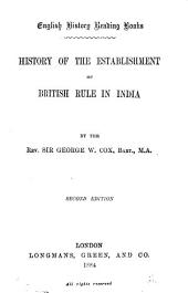 History of the Establishment of British Rule in India