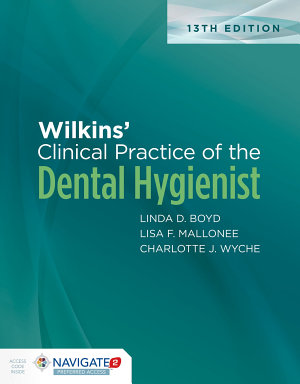Wilkins  Clinical Practice of the Dental Hygienist