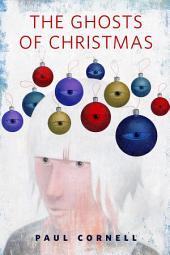 The Ghosts of Christmas: A Tor.Com Original