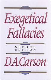 Exegetical Fallacies: Edition 2