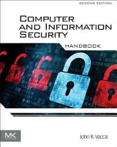 Computer and Information Security Handbook: Edition 2