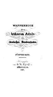 Wappenbuch des höheren Adels der deutschen Bundesstaaten: Band 5