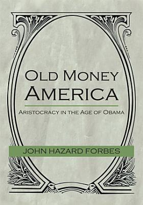 Old Money America PDF