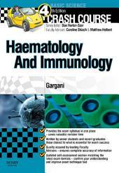 Crash Course Haematology and Immunology: Edition 4