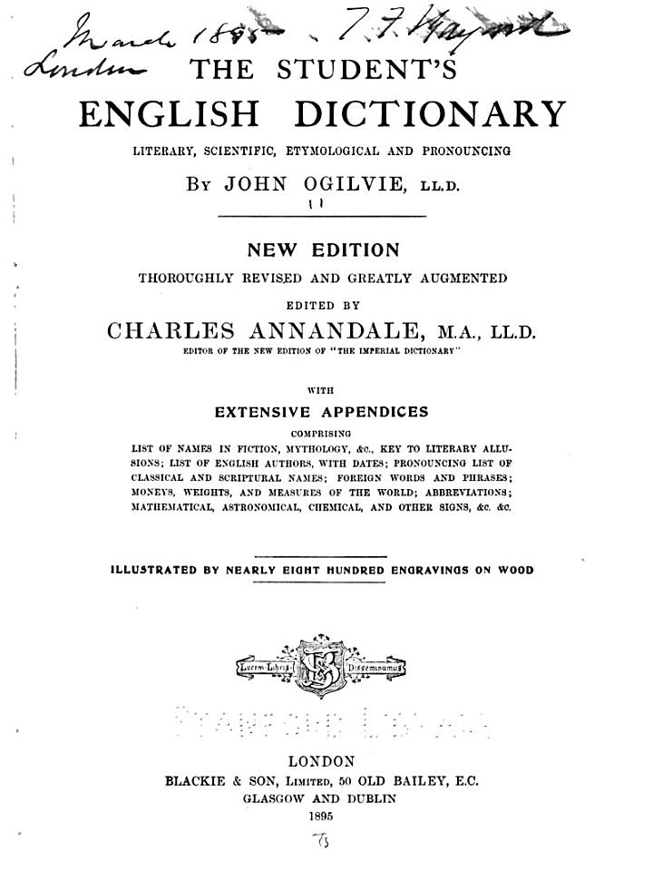The Student's English Dictionary, Literary, Scientific, Etymological, and Pronouncing