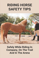 Riding Horse Safety Tips