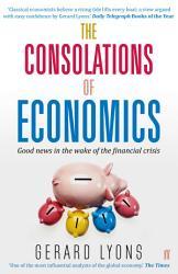 The Consolations Of Economics Book PDF