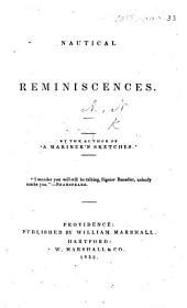 "Nautical Reminiscences. By the author of ""A Mariner's Sketches."" [The preface signed: N. A., i.e. Nathaniel Ames.]"