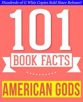 American Gods   101 Amazingly True Facts You Didn t Know   101 Amazingly True Facts You Didn t Know PDF