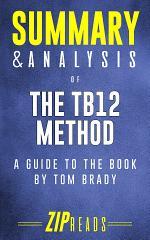 Summary & Analysis of The TB12 Method