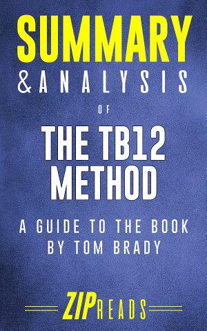 Summary   Analysis of The TB12 Method