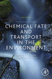 Chemical Fate and Transport in the Environment: Edition 3