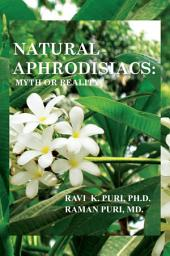 Natural Aphrodisiacs: Myth or Reality