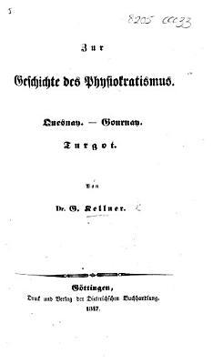 Zur Geschichte des Physiokratismus  Quesnay  Gournay  Turgot PDF