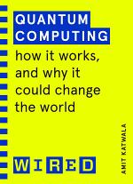 Quantum Computing (WIRED guides)