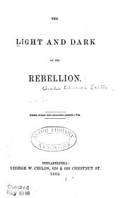 The Light and Dark of the Rebellion ...