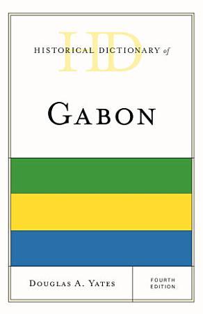 Historical Dictionary of Gabon PDF