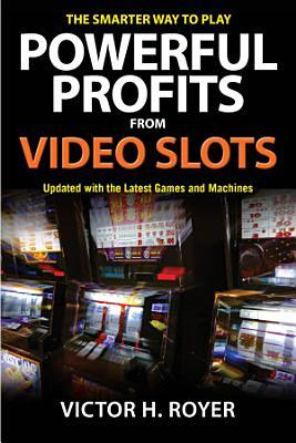 Powerful Profits From Video Slots PDF