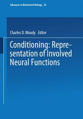 Conditioning: Representation of Involved Neural Functions