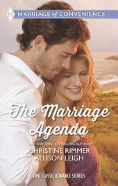 The Marriage Agenda: The Marriage Conspiracy\The Billionaire's Baby Plan