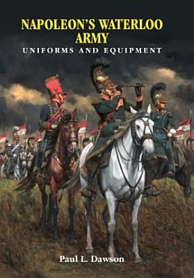 Napoleon s Waterloo Army
