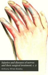 Injuries and diseases of nerves and their surgical treatment  c  2 PDF