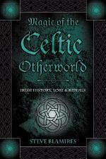 Magic of the Celtic Otherworld