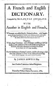 A Dictionarie of the French and English tongues  Containing also Briefe directions for such as desire to learne the French tongue  With a plate PDF