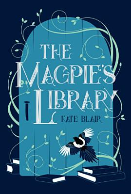 The Magpie s Library